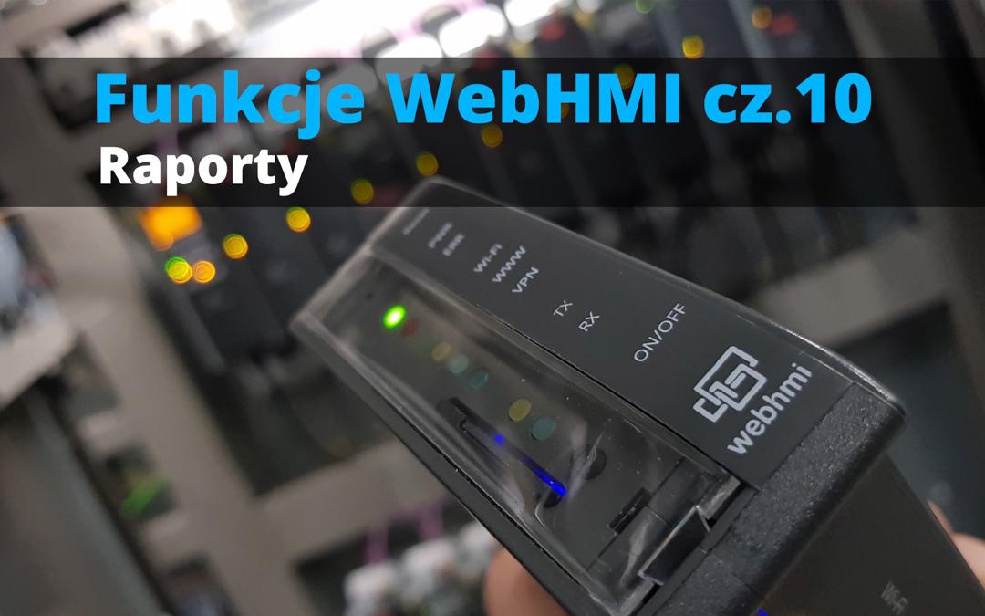 Funkcje WebHMI: Raporty