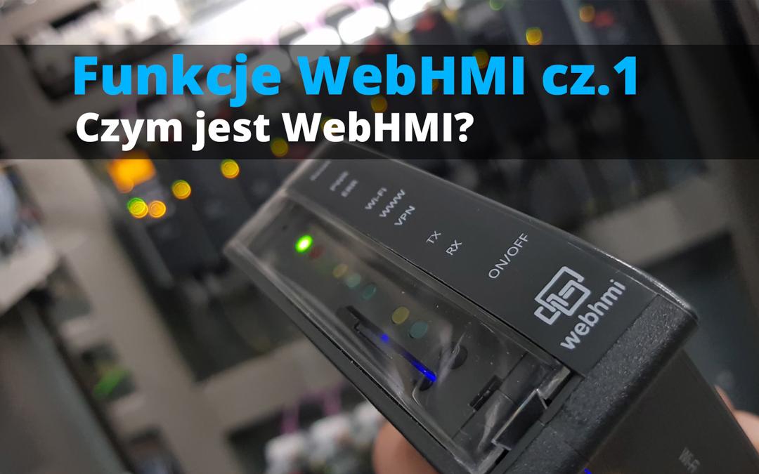 Funkcje WebHMI: Czym jest WebHMI?