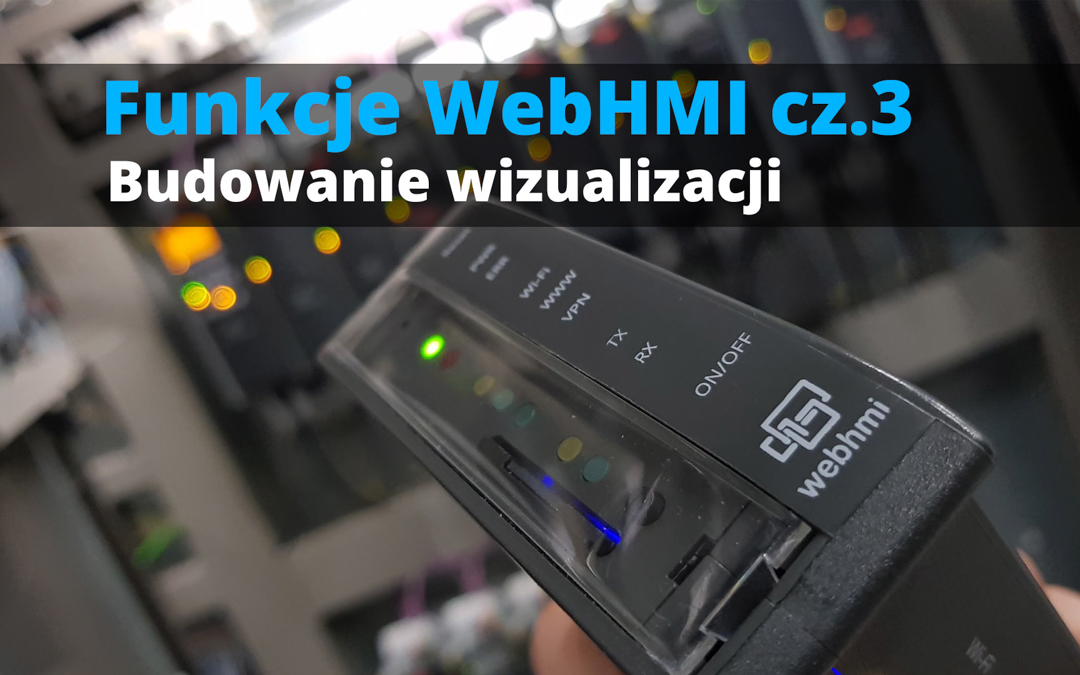Funkcje WebHMI: Budowanie wizualizacji